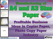 Manufacturing of A4 and A3 Size Paper