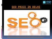How to choose the best SEO price in Delhi