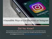 4 Incredible Ways to Get Shoutouts on Instagram - Top Influencers