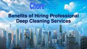 Benefits of Hiring Professional Deep Cleaning Services