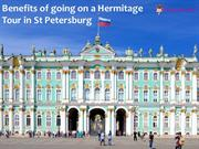 Benefits of going on a Hermitage Tour