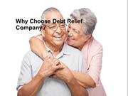 Why Choose Debt Relief Company?