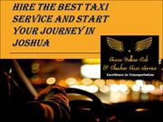 Hire the Best Taxi Service and Start Your Journey in Joshua