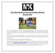 Not a Morning Person? Few Tips to Make a Morning Workout Stick