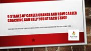 9 Stages of Career Change and How Career Coaching Can Help