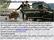 Various Benefits of the Airport transfer Service