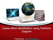 Cause effect identification using FishBone Diagram