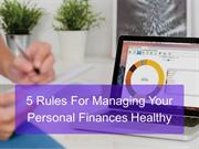 5 Rules For Managing Your Personal Finances Healthy