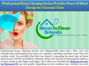 Professional House Cleaning Service Provides Peace Of Mind During An U