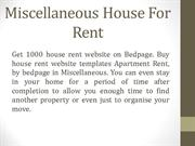 Miscellaneous House For Rent