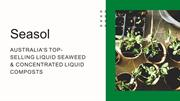 Australia's top-selling liquid seaweed & concentrated liquid composts