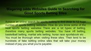 Wagering odds Websites Guide to Searching for Good Sports Betting Site
