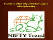 Requirement of Bank Nifty options chain analysis in Indian Option trad