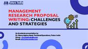 Management Research Proposal Writing Challenges and Strategies