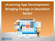 eLearning App Development Bringing Change in Education Sector