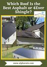 Which Roof Is the Best Asphalt or 4Ever Shingle?