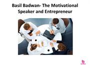 Basil Badwan- The Motivational Speaker and Entrepreneur
