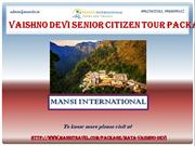 Best Vaishno Devi Senior Citizen Tour Packages