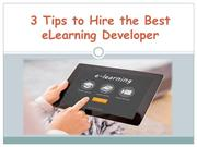 3 Tips to Hire the Best eLearning Developer