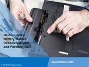 Laptop Battery Market Report, Share, Size and Forecast By 2025