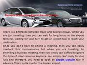 Benefits of Choosing Airport transfer Service