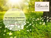 Make Your Vacation Memorable with Lincoln's Inn