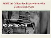 Fulfill the Calibration Requirement with Calibration Service