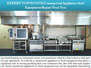 EXPERT TOP NOTCH Commercial Appliance And Equipment Repair Near You