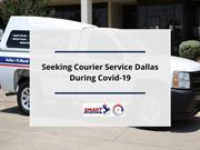 Seeking Courier Service Dallas During Covid-19