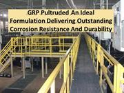 List of key features of the GRP Pultruded profile
