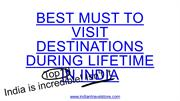 Best Must To Visit Destinations During Lifetime In India