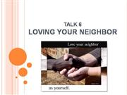 talk6: loving your neighbor