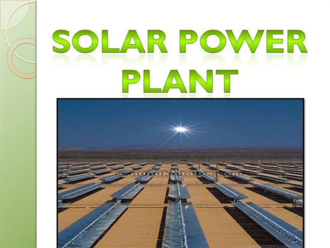 Solar power plant ppt presentation