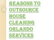House Cleaning Orlando Service - Easiest Way to Clean the House