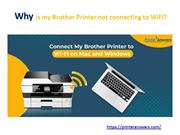 Why is my Brother Printer not connecting to WiFi