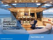 Luxury Yacht Market Trends, Share, Size, Growth and Forecast
