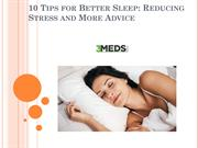 Tips for Better Sleep: Reducing Stress and More Advice