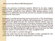 What is the most effective NBA Betting System