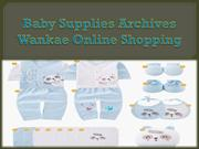 Baby Supplies Archives - Wankae Online Shopping