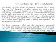 Free Soccer Betting Tips - Do They really
