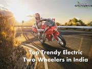 Top Trendy Electric Two wheelers in india
