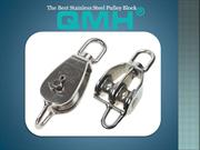 The Best Stainless Steel Pulley Block