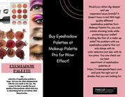 Buy Eyeshadow Palettes at Makeup Palette Pro for Wow Effect!