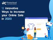 12 Innovative Ways to Increase Your Online Sales in 2020