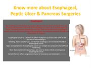 Know more about Esophageal, Peptic Ulcer &-converted121