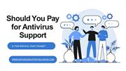 Should You Pay for Antivirus Support or is Free Antivirus Good Enough