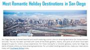 Most Romantic Holiday Destinations in San Diego