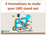 4 Innovations to make your LMS stand out