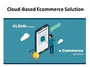 Salesforce Cloud-Based Ecommerce Solutions
