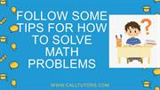 Follow Some Tips For How To Solve Math Problems